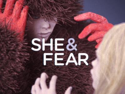 She & Fear